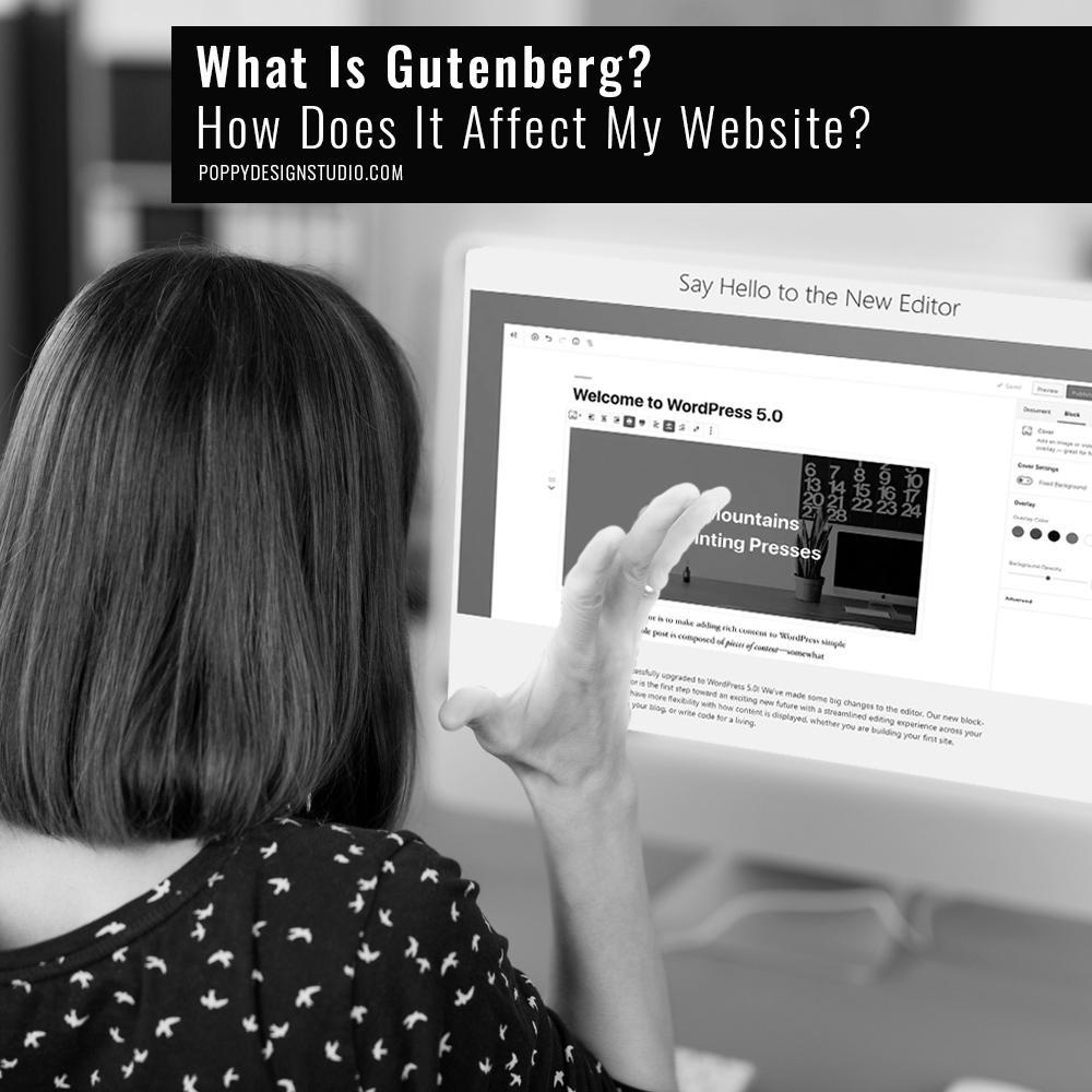 What Is Gutenberg And How Does It Affect My Website