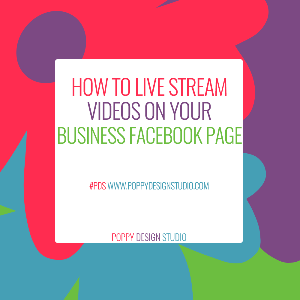How to live stream videos on your business Facebook page