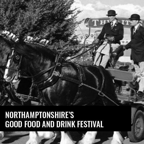 We're Backing Northamptonshire's Good Food and Drink Festival Again!